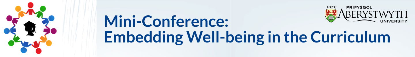 Mini-conference: Embedding Well-being in the Curriculum